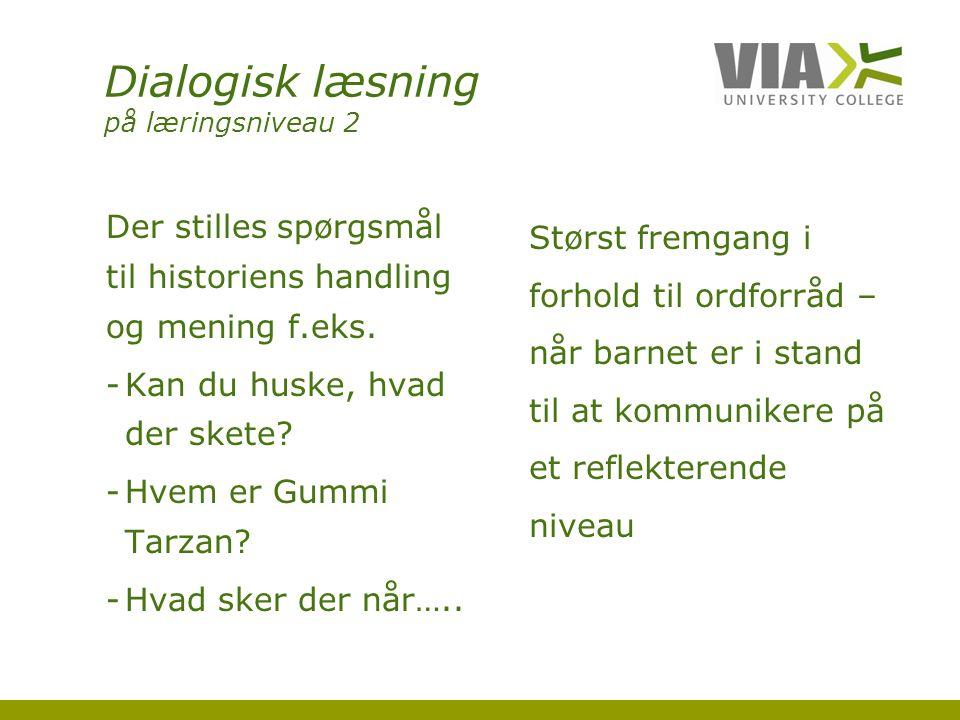 Dialogisk læsning på læringsniveau 2