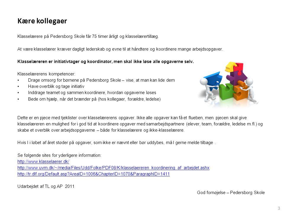 Kære kollegaer Klasselærere på Pedersborg Skole får 75 timer årligt og klasselærertillæg.