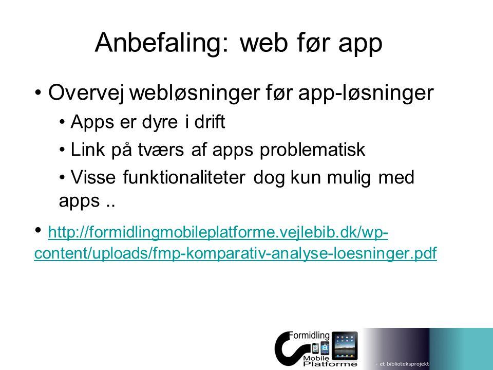 Anbefaling: web før app