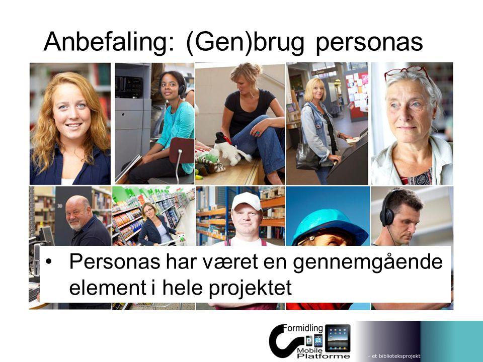 Anbefaling: (Gen)brug personas