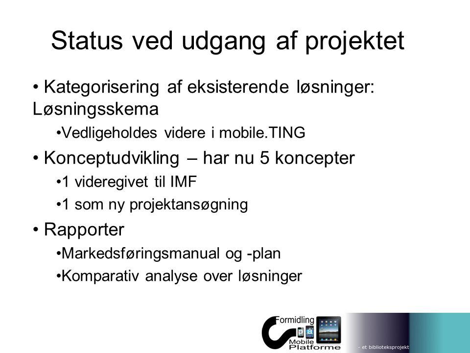 Status ved udgang af projektet