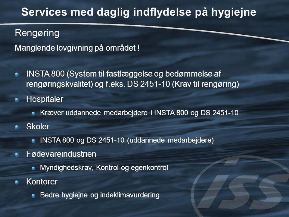 Services med daglig indflydelse på hygiejne