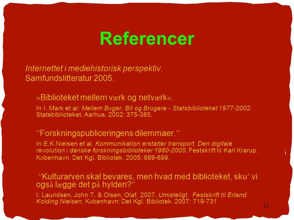 Referencer Internettet i mediehistorisk perspektiv.