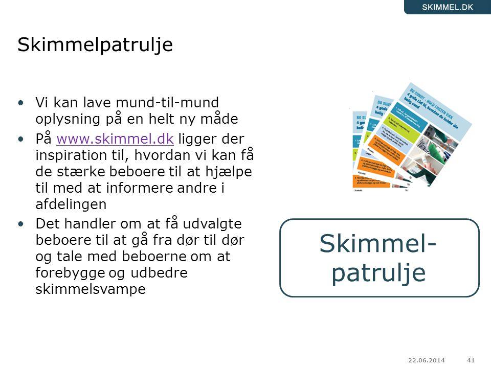 Skimmel- patrulje Skimmelpatrulje