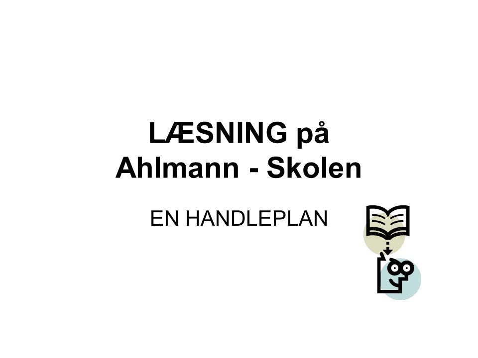 LÆSNING på Ahlmann - Skolen