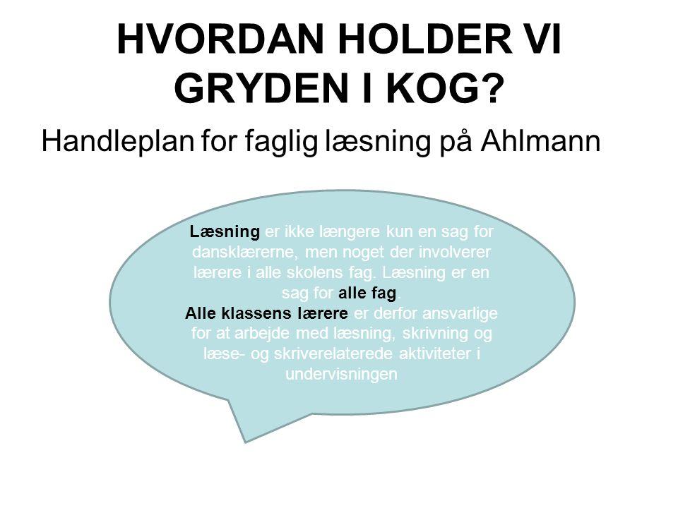 HVORDAN HOLDER VI GRYDEN I KOG