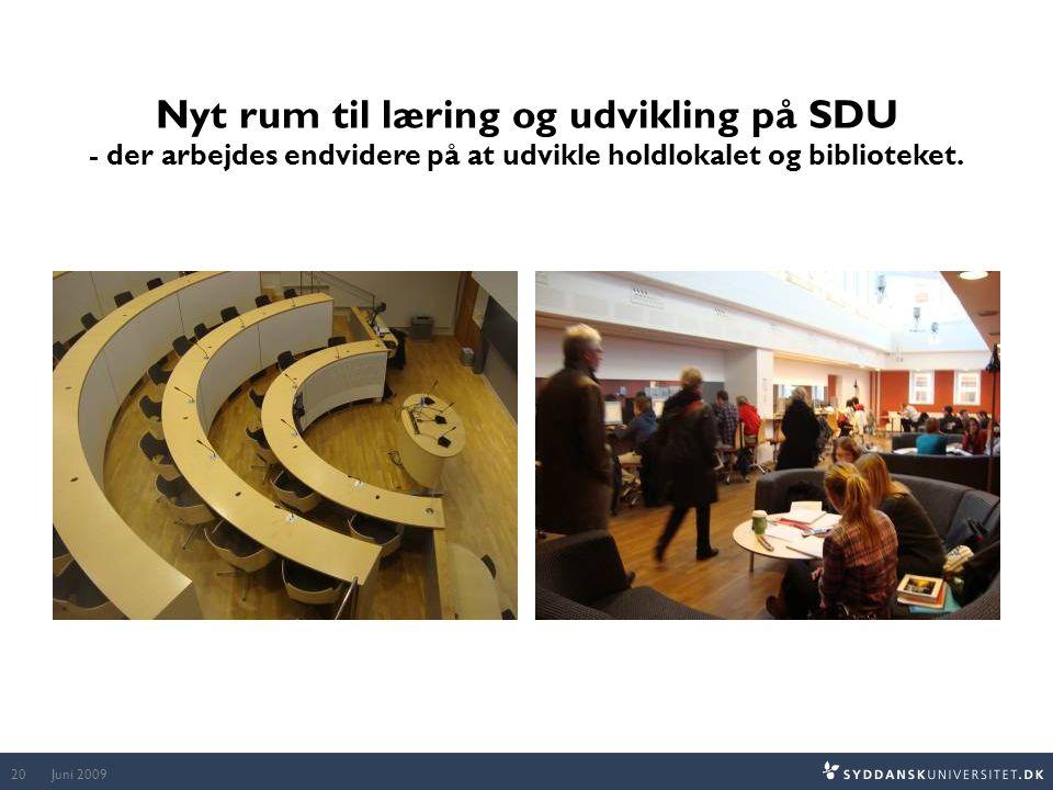 Nyt rum til læring og udvikling på SDU - der arbejdes endvidere på at udvikle holdlokalet og biblioteket.