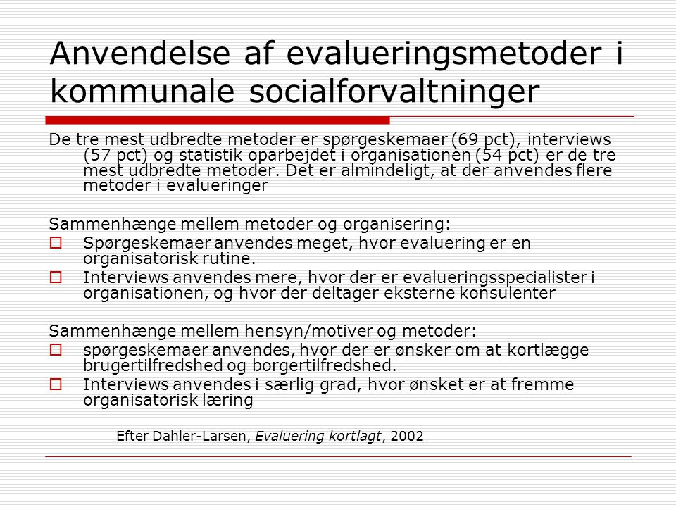 Anvendelse af evalueringsmetoder i kommunale socialforvaltninger