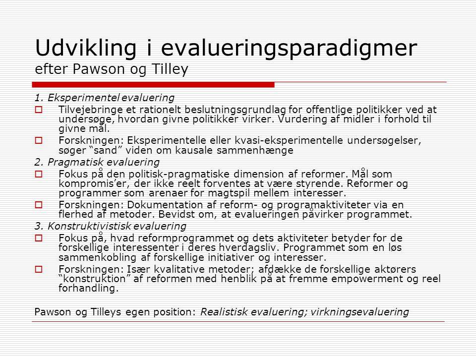Udvikling i evalueringsparadigmer efter Pawson og Tilley