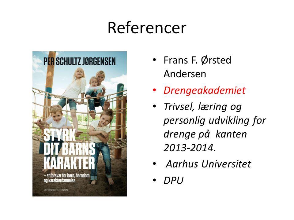 Referencer Frans F. Ørsted Andersen Drengeakademiet