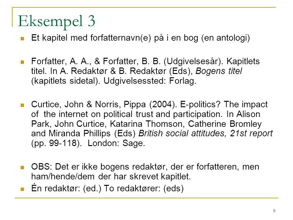 Eksempel 3 Et kapitel med forfatternavn(e) på i en bog (en antologi)