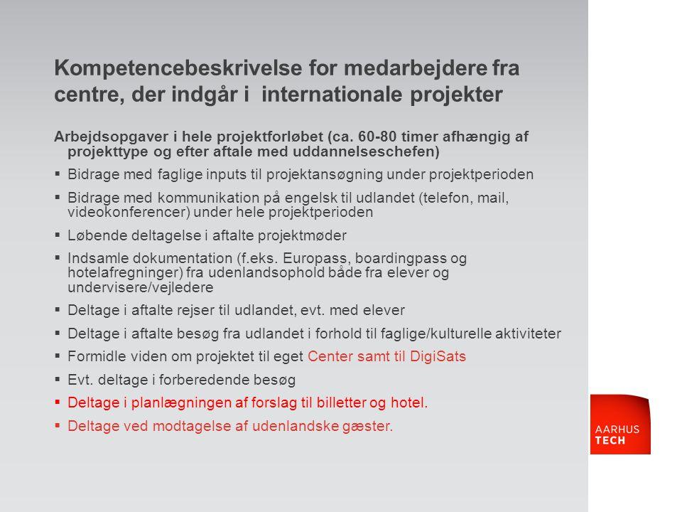 Kompetencebeskrivelse for medarbejdere fra centre, der indgår i internationale projekter