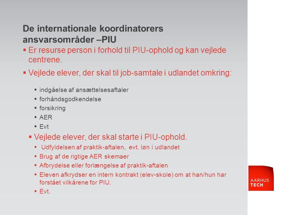 De internationale koordinatorers ansvarsområder –PIU