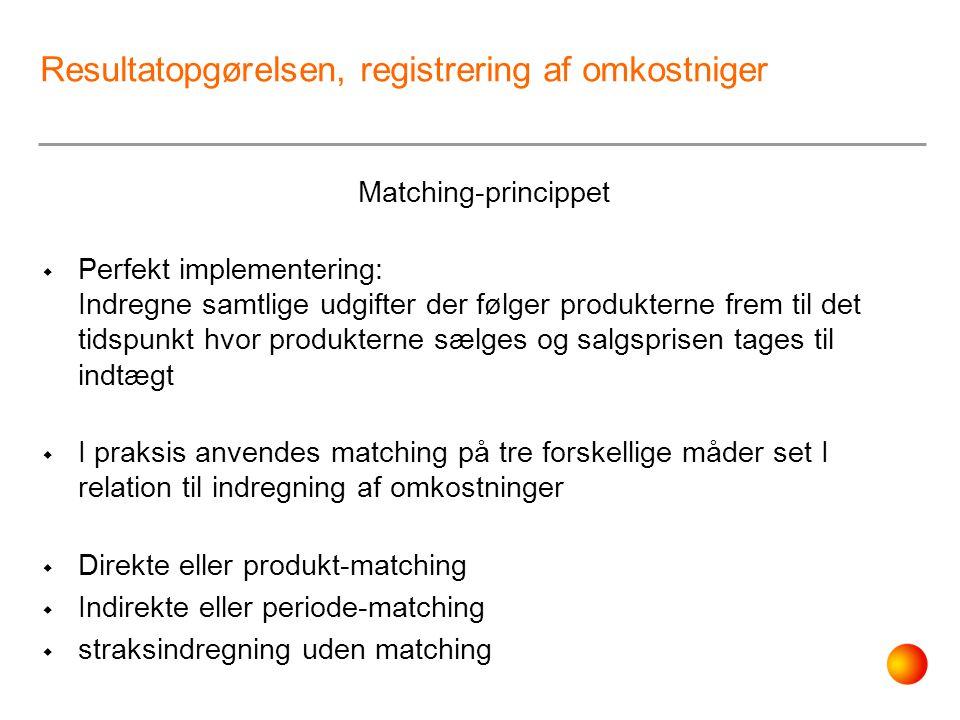 Resultatopgørelsen, registrering af omkostniger