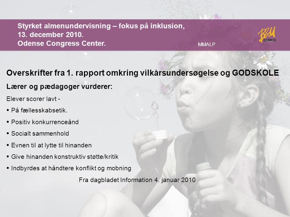 Overskrifter fra 1. rapport omkring vilkårsundersøgelse og GODSKOLE