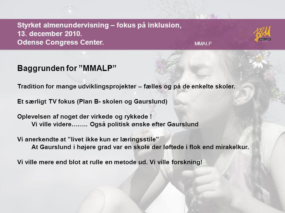 Baggrunden for MMALP