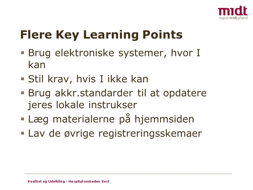Flere Key Learning Points