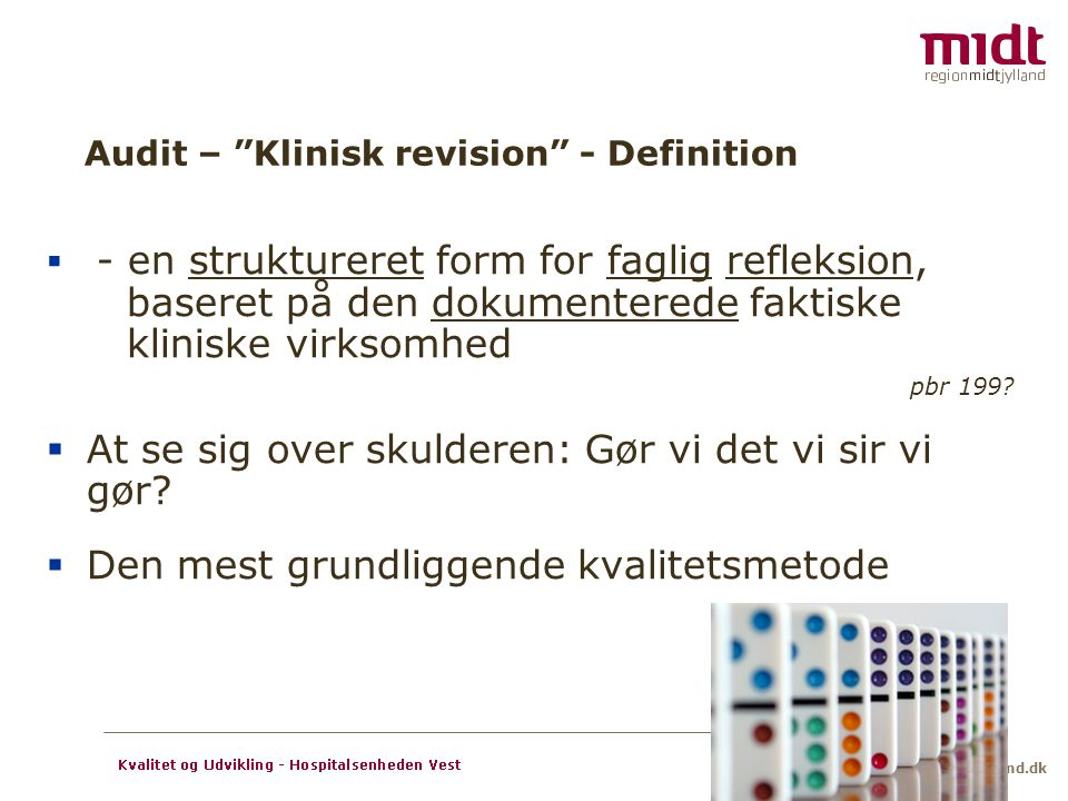 Audit – Klinisk revision - Definition