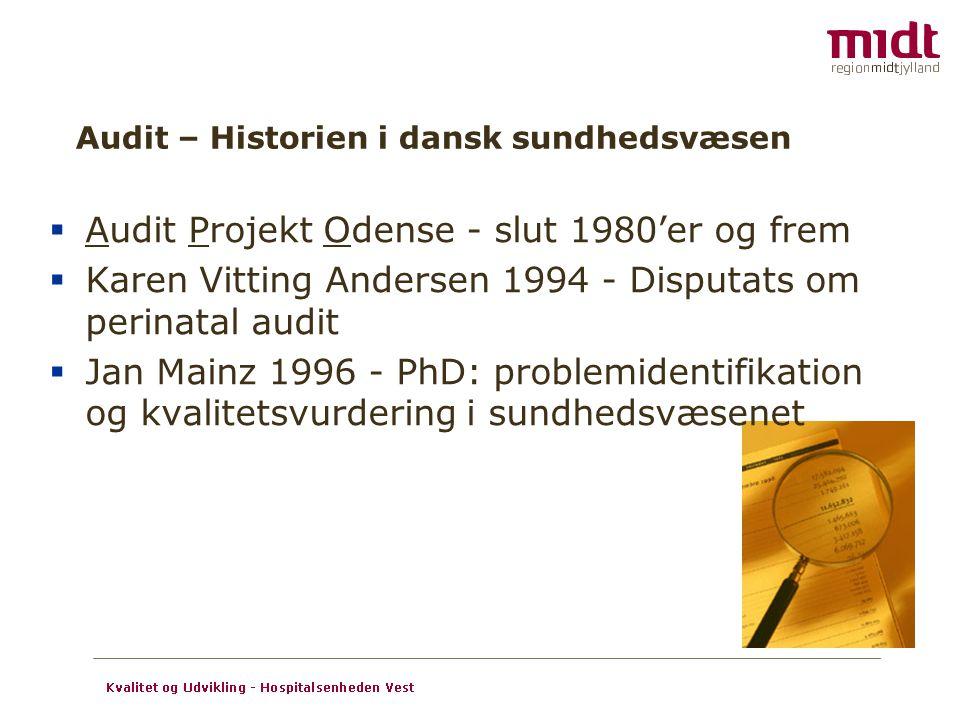 Audit – Historien i dansk sundhedsvæsen