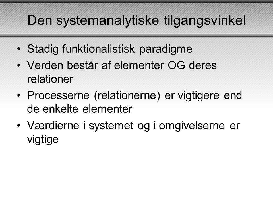 Den systemanalytiske tilgangsvinkel