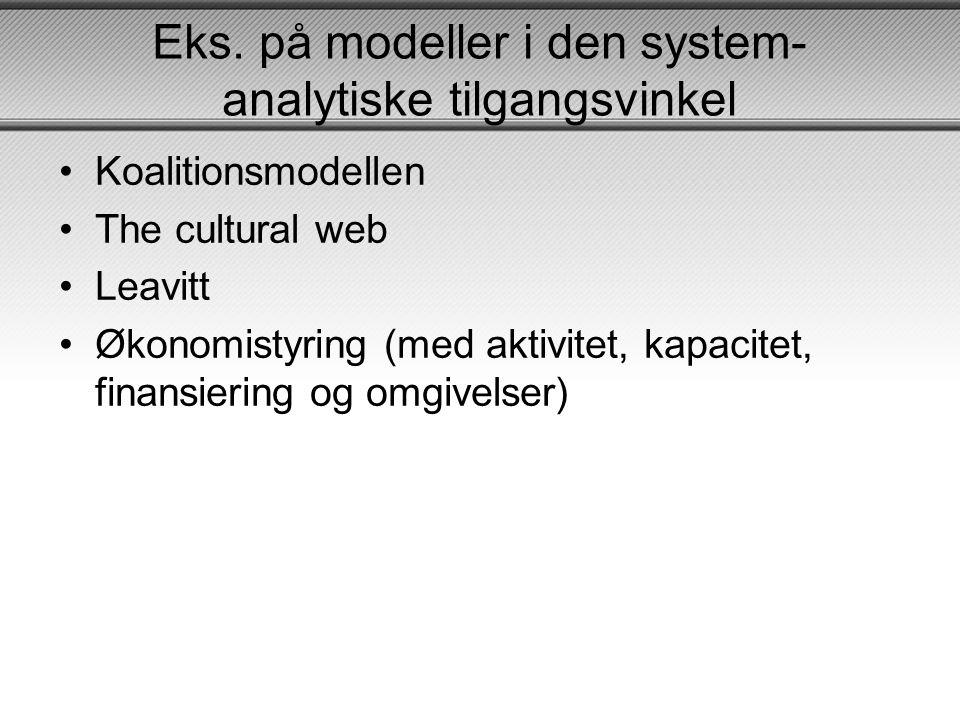 Eks. på modeller i den system-analytiske tilgangsvinkel