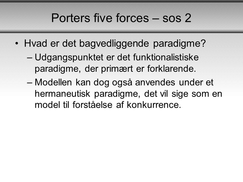 Porters five forces – sos 2