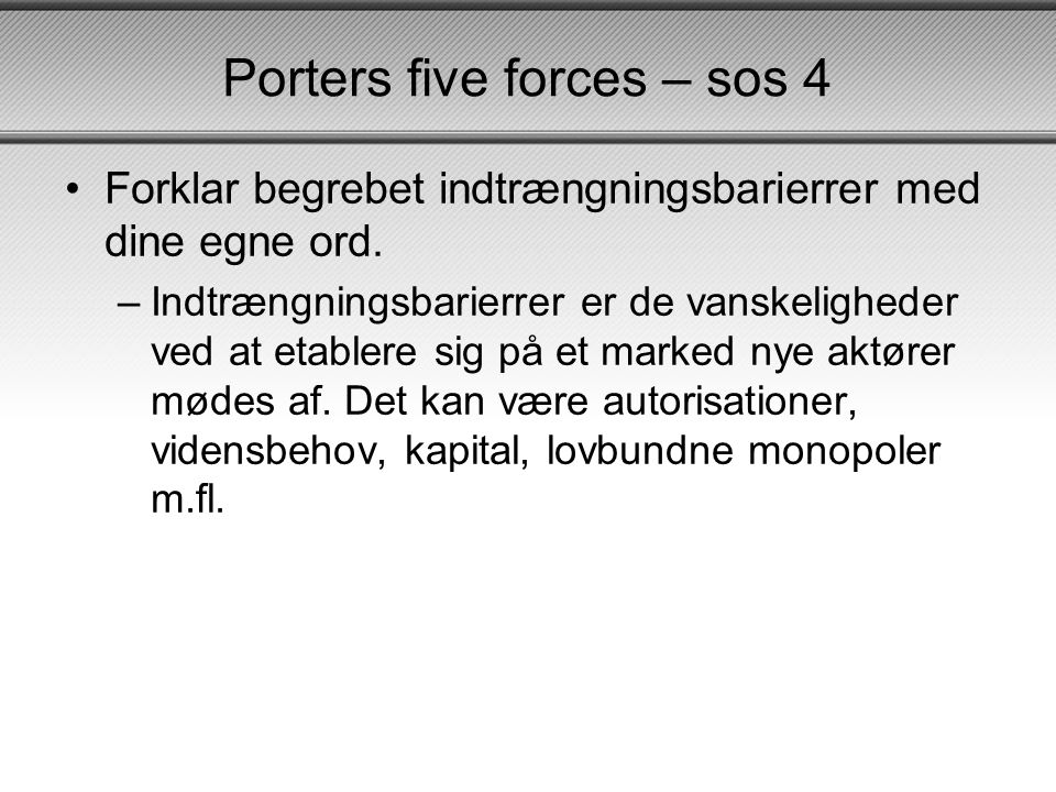 Porters five forces – sos 4