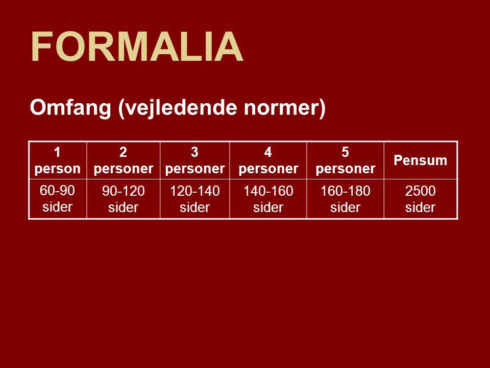 FORMALIA Omfang (vejledende normer) 1 person 2 personer 3 personer