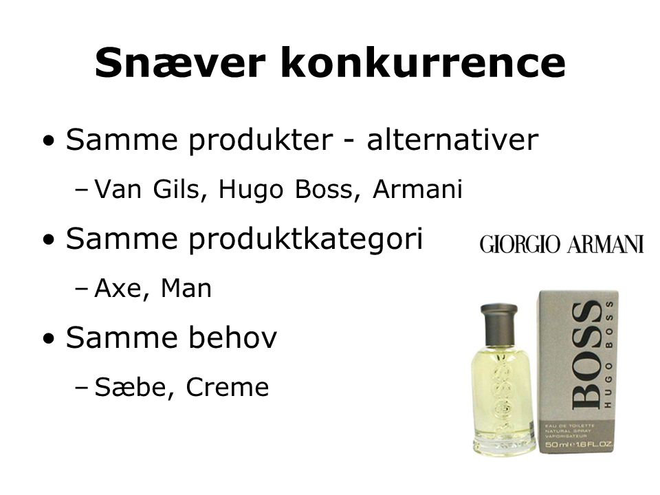 Snæver konkurrence Samme produkter - alternativer