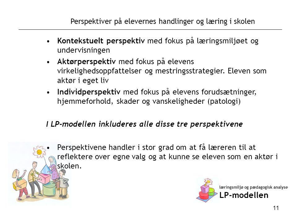 Perspektiver på elevernes handlinger og læring i skolen