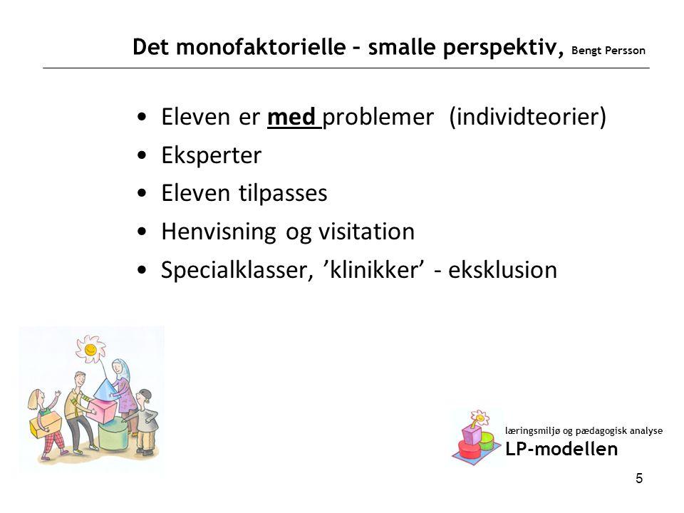 Det monofaktorielle – smalle perspektiv, Bengt Persson
