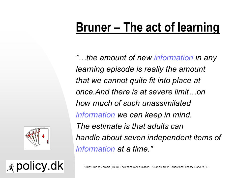 Bruner – The act of learning