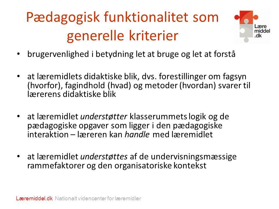 Pædagogisk funktionalitet som generelle kriterier