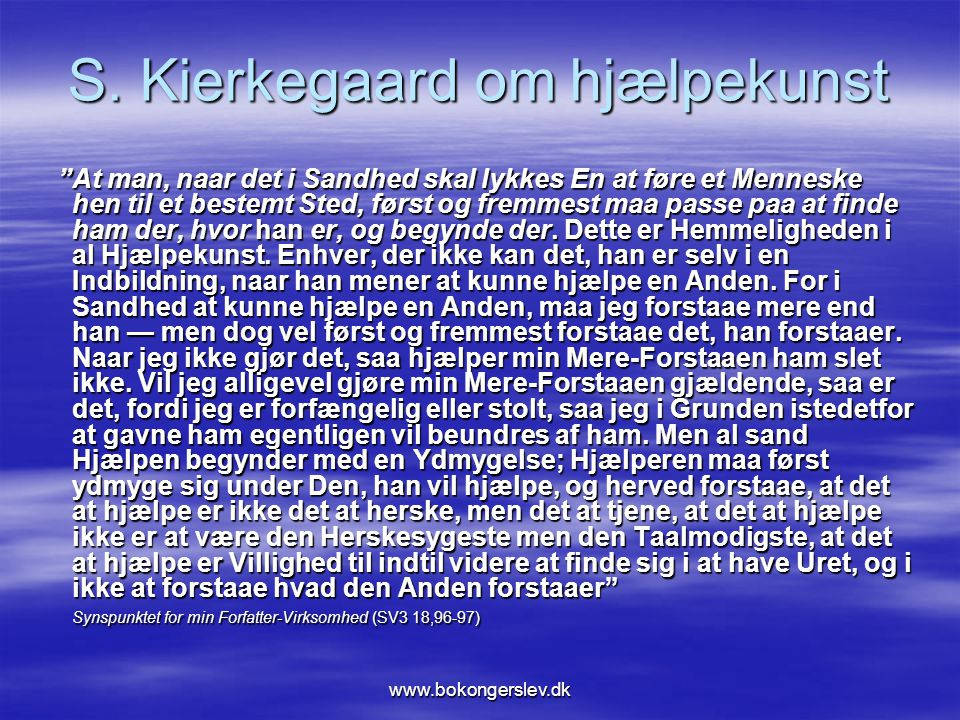 S. Kierkegaard om hjælpekunst