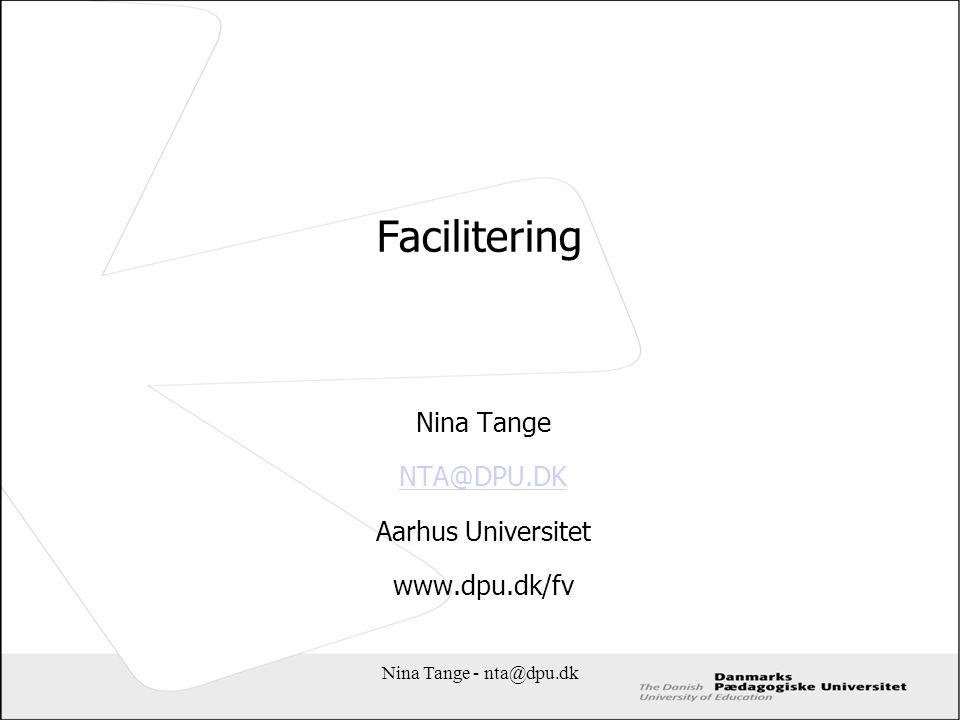 Nina Tange NTA@DPU.DK Aarhus Universitet www.dpu.dk/fv