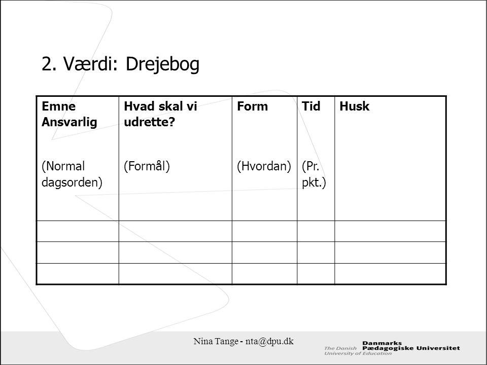 2. Værdi: Drejebog Emne Ansvarlig (Normal dagsorden)