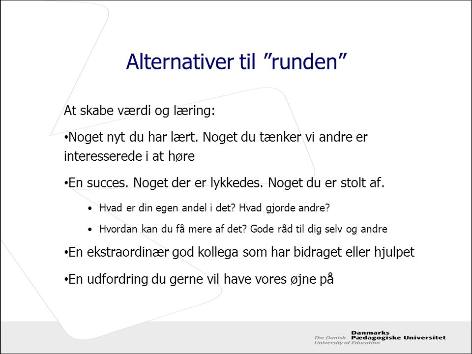 Alternativer til runden