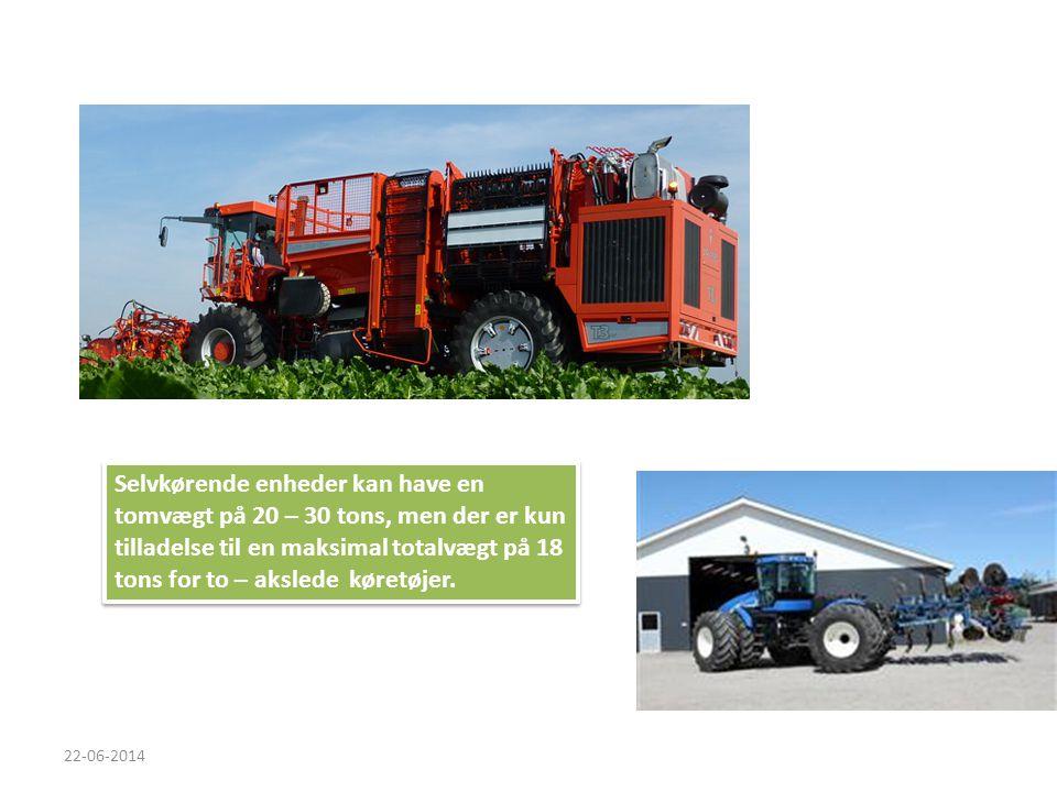 Selvkørende enheder kan have en tomvægt på 20 – 30 tons, men der er kun tilladelse til en maksimal totalvægt på 18 tons for to – akslede køretøjer.