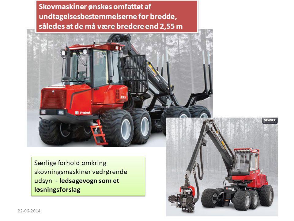 Skovmaskiner ønskes omfattet af undtagelsesbestemmelserne for bredde, således at de må være bredere end 2,55 m