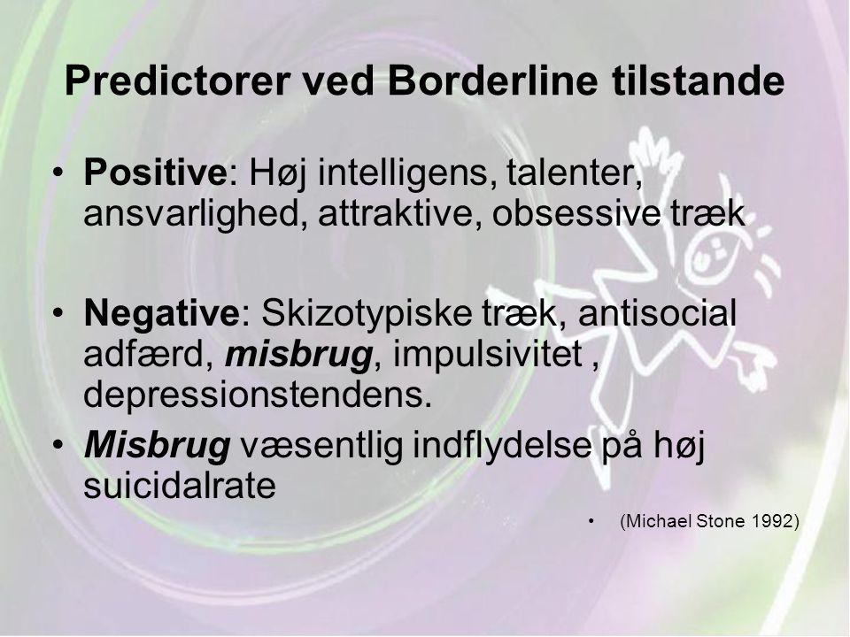 Predictorer ved Borderline tilstande