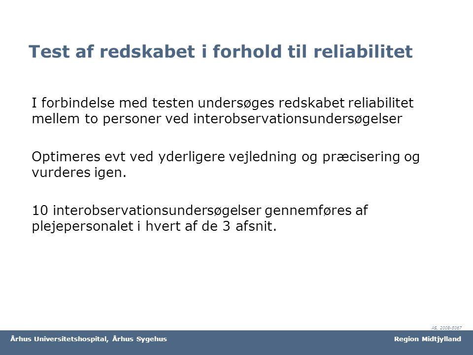 Test af redskabet i forhold til reliabilitet