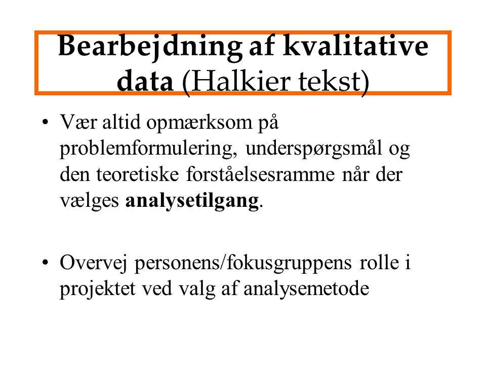 Bearbejdning af kvalitative data (Halkier tekst)