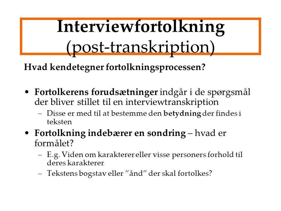 Interviewfortolkning (post-transkription)