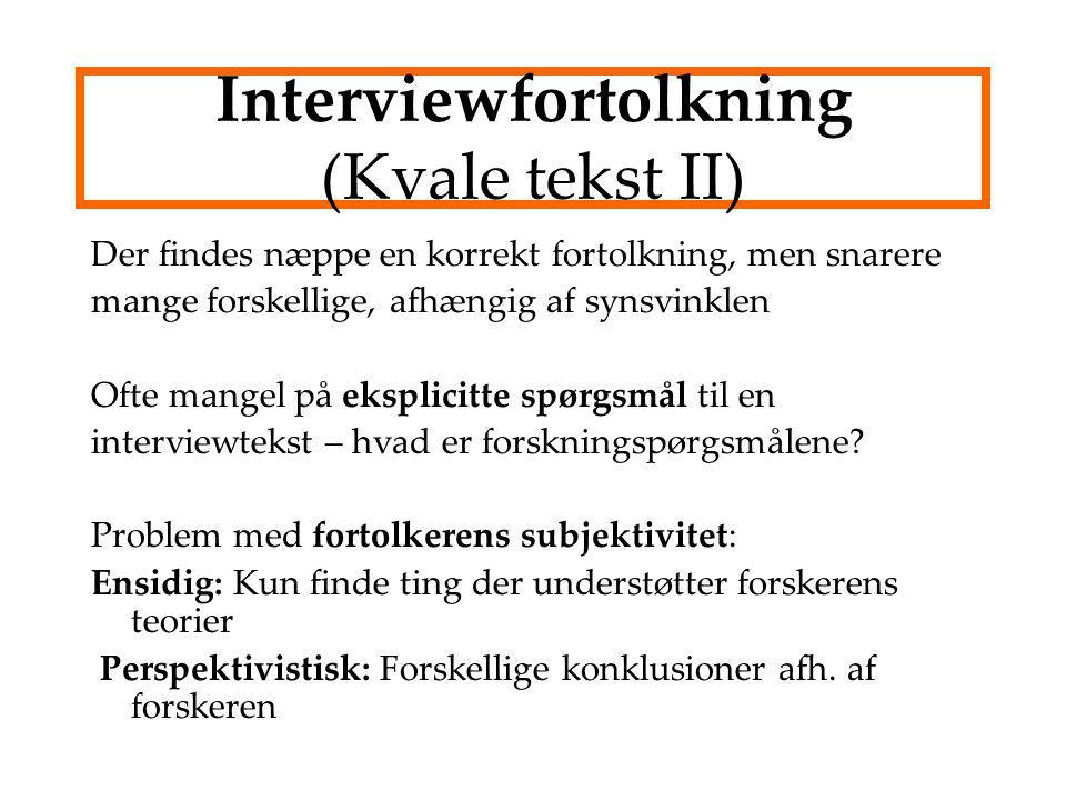 Interviewfortolkning (Kvale tekst II)