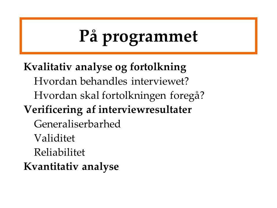 På programmet Kvalitativ analyse og fortolkning