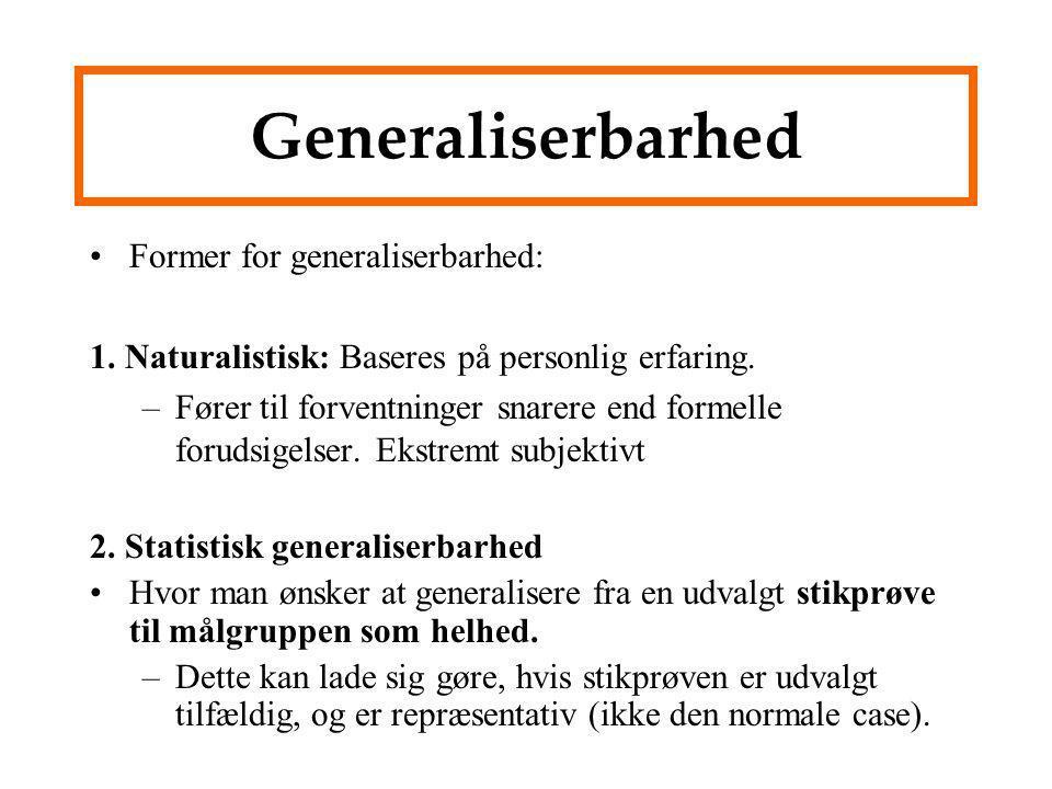 Generaliserbarhed Former for generaliserbarhed: