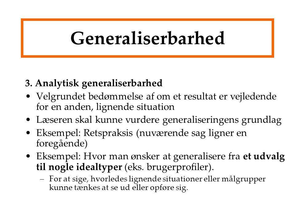 Generaliserbarhed 3. Analytisk generaliserbarhed