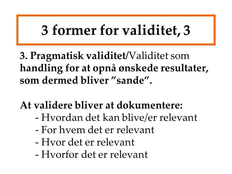 3 former for validitet, 3