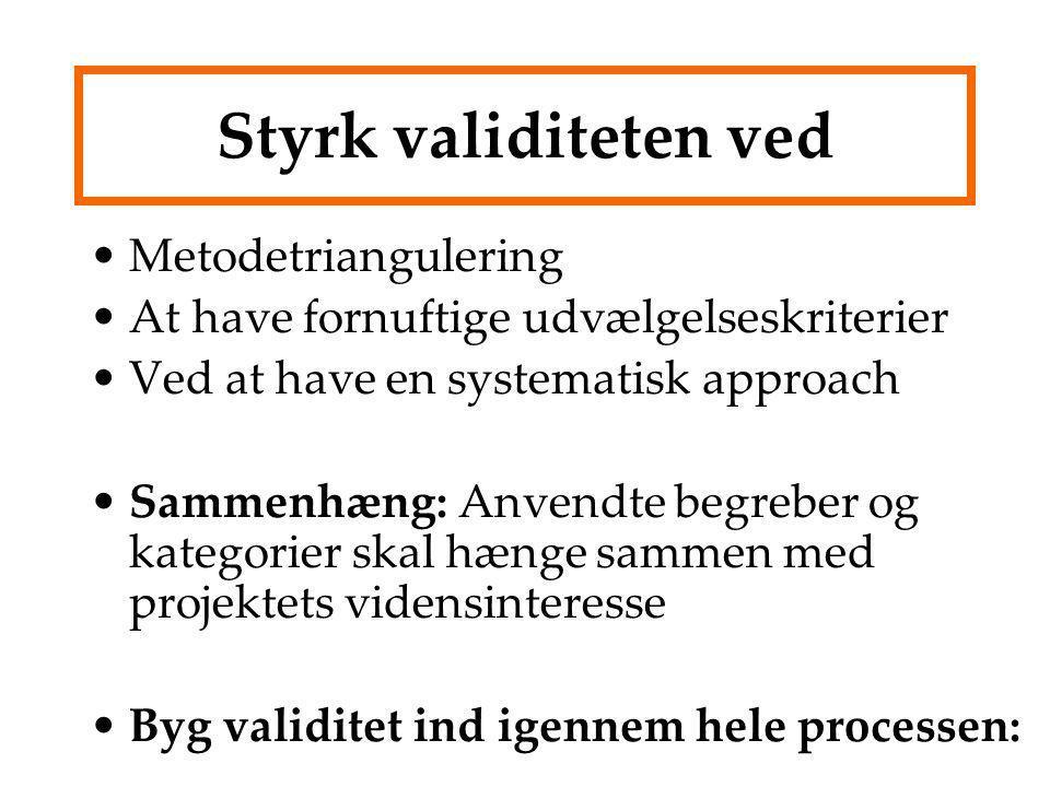 Styrk validiteten ved Metodetriangulering
