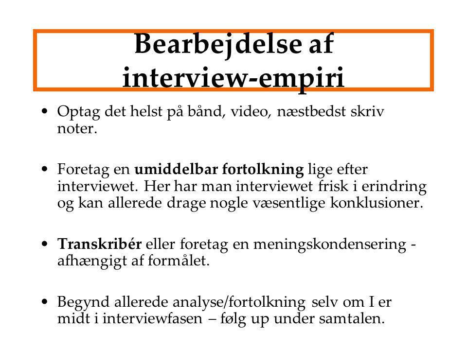 Bearbejdelse af interview-empiri